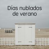 Días nublados de verano by Various Artists