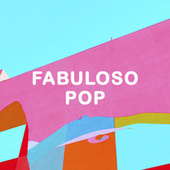 Fabuloso POP by Various Artists