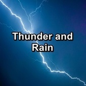 Thunder and Rain by Thunderstorm Sleep
