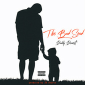 Daddy Dearest by The Bad Seed