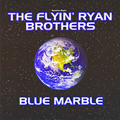 Ryanetics Music: Blue Marble by The Flyin' Ryan Brothers