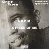 A.P.O.M - A Piece of Me von Neurotoxic Apocalypse