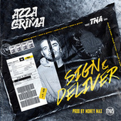Sign and Deliver by Grima x Azza