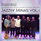Jazzin' Minas Vol. I by Eduardo Braga