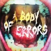 A Body Of Errors by Luis Vasquez