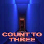 Count to Three by Gabriel Vitel