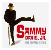 The Leopard Lounge Presents - Sammy Davis Jr.: The Reprise Years by Sammy Davis, Jr.