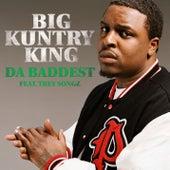 Da Baddest [Feat. Trey Songz] von Big Kuntry King