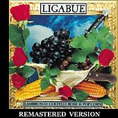 Lambrusco, coltelli, rose & pop corn [Remastered Version] by Ligabue