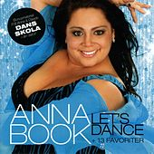 Let's Dance + 13 favoriter by Anna Book