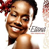 The Strong One by Etana