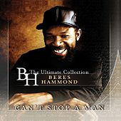 Can't Stop A Man by Beres Hammond