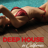Deep House in California von Various Artists