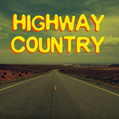 Highway Country von Various Artists