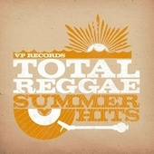 Total Reggae: Summer Hits by Various Artists