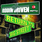 Riddim Driven: Return To Big Street de Riddim Driven: Return To Big Street