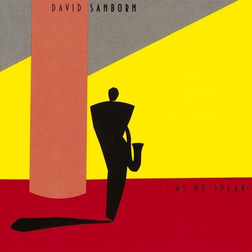 As We Speak by David Sanborn