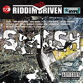 Riddim Driven: Smash de Various Artists