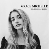 Homecoming Queen de Grace Michelle
