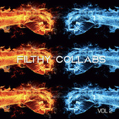 Filthy Collabs Vol. 2 de Various Artists