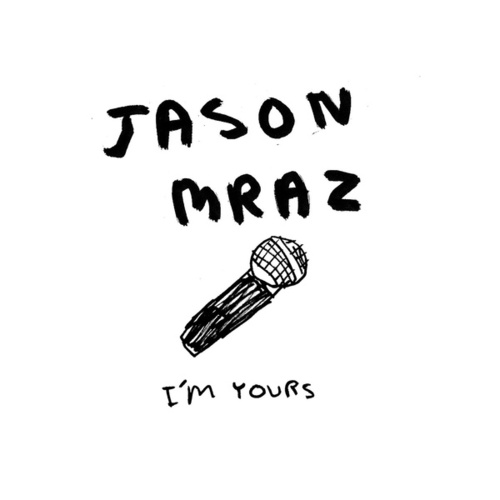 I'm Yours von Jason Mraz