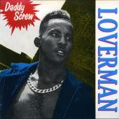Loverman by Daddy Screw