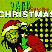 Yard Style Christmas by Various Artists