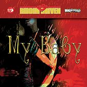 Riddim Driven: My Baby by Riddim Driven: My Baby