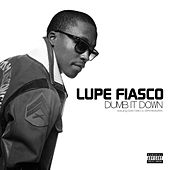 Dumb It Down von Lupe Fiasco