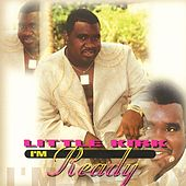 I'm Ready by Little Kirk