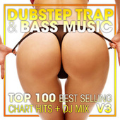 Dubstep Trap & Bass Music Top 100 Best Selling Chart Hits + DJ Mix V3 by Dubstep (1)