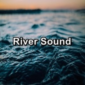 River Sound by Calm Music