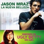 La Nueva Belleza by Jason Mraz