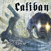 The Undying Darkness von Caliban