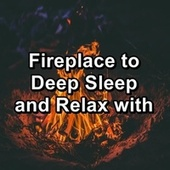 Fireplace to Deep Sleep and Relax with von Campfire Sounds