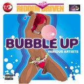 Riddim Driven: Bubble Up by Riddim Driven: Bubble Up