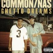 Ghetto Dreams by Common