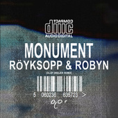 Monument (Olof Dreijer Remix) von Röyksopp