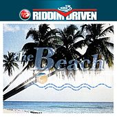 Riddim Driven: The Beach by Various Artists