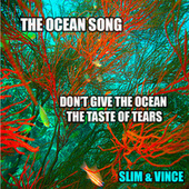 The Ocean Song by Slim