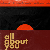 All About You (feat. Foster The People) (Gentle Dom Remix) von The Knocks