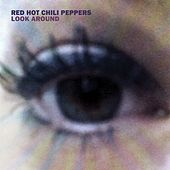 Look Around by Red Hot Chili Peppers