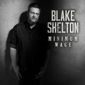 Minimum Wage von Blake Shelton