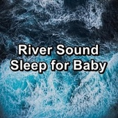 River Sound Sleep for Baby von Nature Sounds (1)