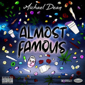 Almost Famous by Michael Dean