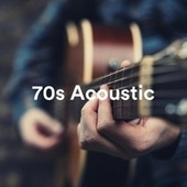 70s Acoustic von Various Artists