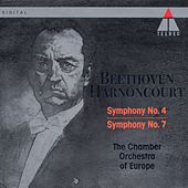 Beethoven : Symphonies Nos 4 & 7 by Nikolaus Harnoncourt