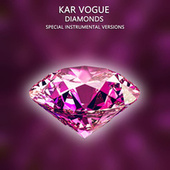 Diamonds (Special Instrumental Versions) de Kar Vogue