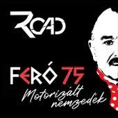Motorizált nemzedék by Road