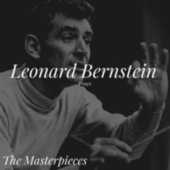 Leonard Bernstein Plays - The Masterpieces von Leonard Bernstein